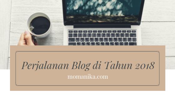 Perjalanan Blog di Tahun 2018