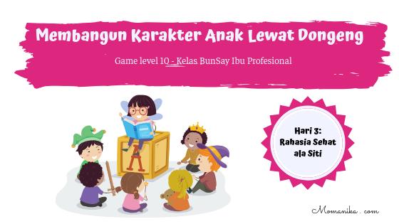 Membangun Karakter Anak Lewat Dongeng Rahasia sehat anak